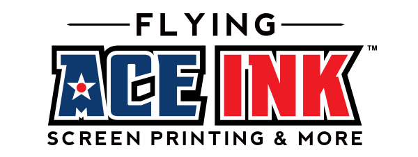 Flying Ace Ink, LLC - Awesome Screen Printed Shirts and More